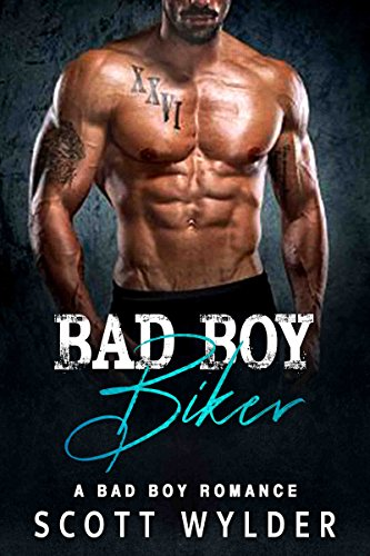 The Bad Boy Biker: A Bad Boy Romance