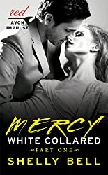 White Collared Part One: Mercy (Benediction Book 1)