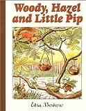 """""""Woody, Hazel and Little Pip"""" av Elsa Beskow"""