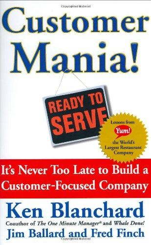 Customer Mania! It's Never Too Late to Build a Customer-Focused Company PDF