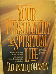 Your Personality and the Spiritual Life: Formerly Titled Celebrate, My Soul