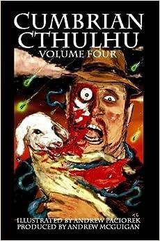 Cumbrian Cthulhu Volume Four (Volume 4)