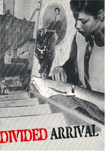 Divided Arrival: Narratives of the Puerto Rican Migration, 1920-1950 (English and Spanish Edition)