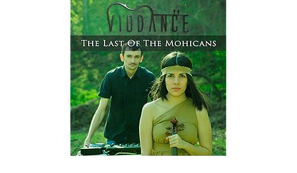 The Last Of The Mohicans de VioDance en Amazon Music - Amazon.es