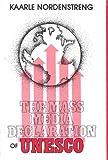 The Mass Media Declaration of UNESCO 9780893910778