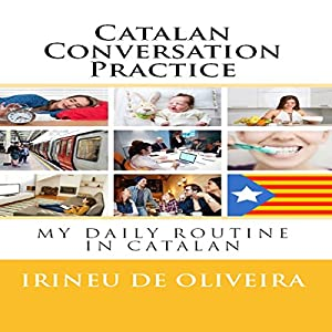Catalan Conversation Practice Hörbuch