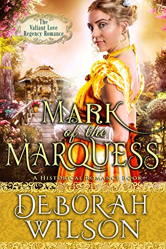 Pdf Religion Mark of The Marquess (The Valiant Love Regency Romance) (A Historical Romance Book)