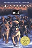 The Good Dog, Avi, 0689871198