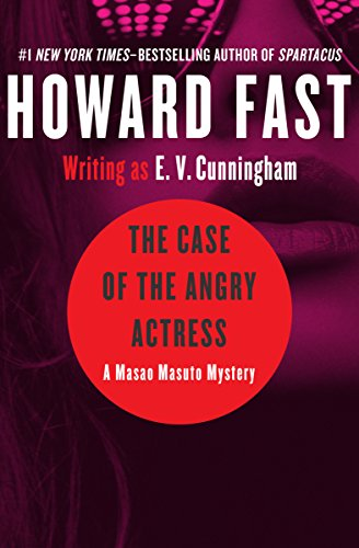 The Case of the Angry Actress (The Masao Masuto Mysteries Book 1)