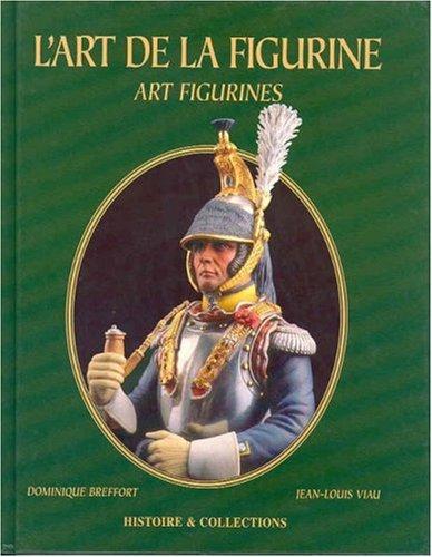 L'Art de La Figurine; Art Figurines