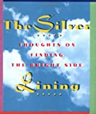 Silver Lining, Andrews McMeel Publishing Staff and Unknown, 0836230949