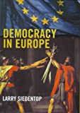 img - for Democracy in Europe ISBN 0713994029 book / textbook / text book