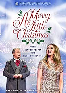 Mormon Tabernacle Choir: A Merry Little Christmas