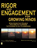 Rigor and Engagement for Growing Minds, Bertie Kingore, 0978704290