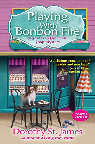 - Playing With Bonbon Fire: A Southern Chocolate Shop Mystery