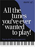 More of All the Tunes You've Ever Wanted to Play, Music Sales Staff, 0825629969