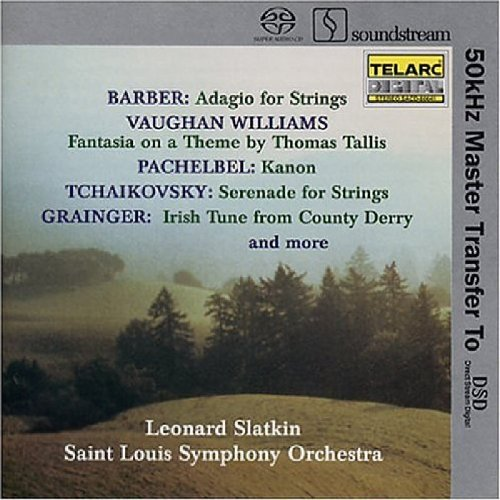 Vaughan Williams Fantasia on Tallis & Greensleeves / Barber Adagio / Pachelbel Canon / Tchaikovsky Serenade (Stereo Hybrid SACD) by Telarc