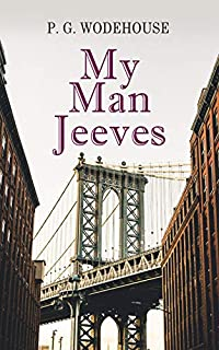 My Man Jeeves by P. G. Wodehouse ebook deal