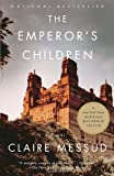 The Emperor's Children, Claire Messud, 030727666X