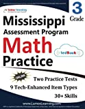 Mississippi Assessment Program Test Prep: 3rd Grade Math Practice Workbook and Full-length Online Assessments: MAP Study Guide