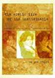 The Erotic Fire of the Unattainable, Gay Walley, 0979560004