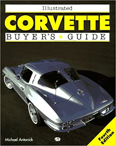 Illustrated Corvette Buyer's Guide (Illustrated Buyer's Guide)