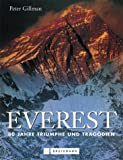 img - for Everest. 80 Jahre Triumphe und Trag dien. book / textbook / text book