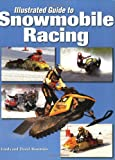 Search : Illustrated Guide to Snowmobile Racing