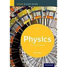IB Physics Study Guide 2014 (Oxford IB Study Guides)
