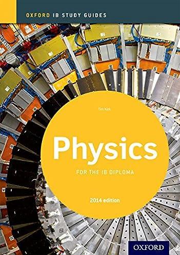 amazon com ib physics study guide 2014 oxford ib study guides rh amazon com ib physics study guide free download ib physics study guide 2016