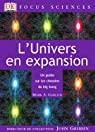 L'Univers en expansion : Un guide sur les chemins du big bang par Garlick