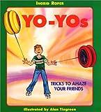 Yo-Yos, Ingrid Roper, 0688146635