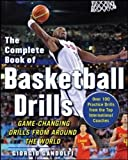 The Complete Book of Offensive Basketball Drills: Game-Changing Drills from Around the World (NTC Sports/Fitness)