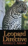 Leopard Directive, Russell C. Arslan, 0985769521