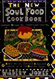 The New Soul Food Cookbook, Wilbert Jones, 1559723173