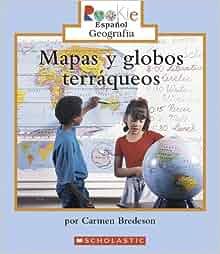 Amazon.com: Mapas y Globos Terraqueos = Looking at Maps and Globes