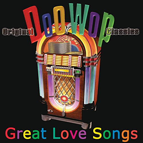 Doo Wop-Great Love Songs [2 (Love Satin)