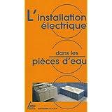 Installation électrique dans les pièces d'eau