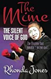 img - for The Mime: The Silent Voice of God book / textbook / text book