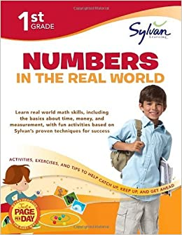 First Grade Numbers in the Real World (Sylvan Workbooks) (Math Workbooks) by Sylvan Learning (2012-01-24)