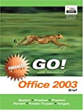 GO with Microsoft Office 2003 Brief Enhanced Edition (Go Series for Microsoft Office 2003)