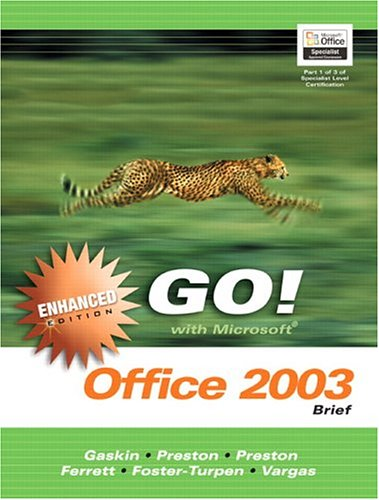 Go! With Microsoft Office 2003: Brief;Go Series for Microsoft Office ()