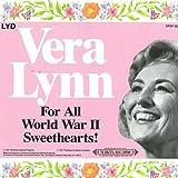 Vera Lynn: For All World War II Sweethearts