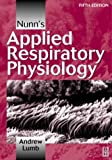 Nunn's Applied Respiratory Physiology 9780750631075