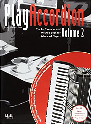 Play Accordion  Vol  2- The Performance and Method Book for