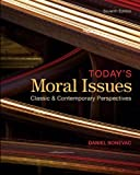 Today's Moral Issues 7th Edition