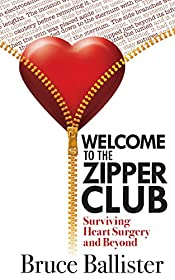 Welcome to the Zipper Club: Surviving Heart Surgery and Beyond