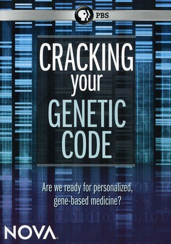 Nova: Cracking Your Genetic Code by PBS