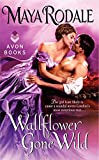 img - for Wallflower Gone Wild book / textbook / text book