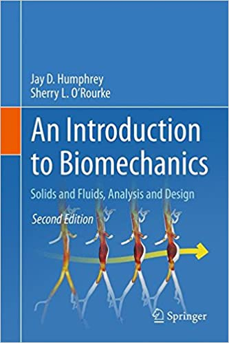 An introduction to biomechanics solids and fluids analysis and an introduction to biomechanics solids and fluids analysis and design 2nd ed 2015 edition fandeluxe Image collections